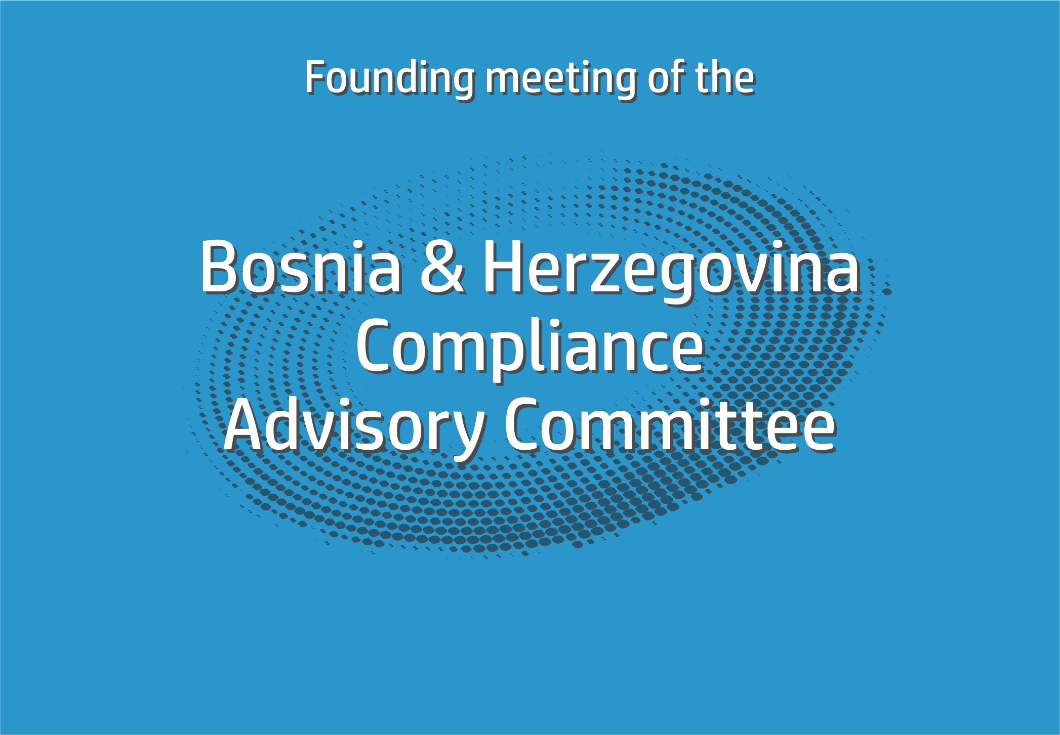 Advisory Board for Compliance and Ethics in Bosnia and Herzegovina