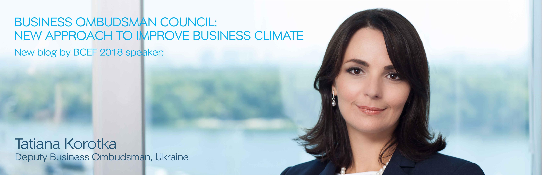 Tatiana Korotka, Deputy Business Ombudsman,Ukraine